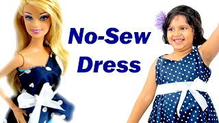 Barbie Dress | How To Make an Easy No-Sew (no sew) dress for Barbie and You