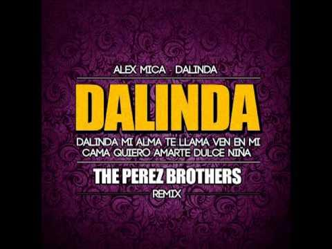 Alex Mica - Dalinda The Perez Brothers Remix video