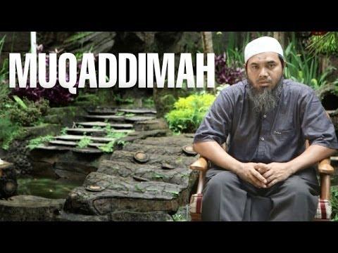 Serial Wasiat Nabi (01): Muqaddimah - Ustadz Afifi Abdul Wadud