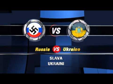 Ukraine VS Russia