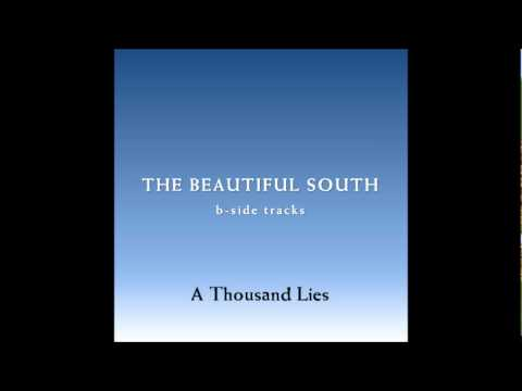 Beautiful South - A Thousand Lies