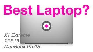 The ULTIMATE Laptop Comparison - Macbook Pro Vs Dell XPS 15 Vs ThinkPad X1 Extreme