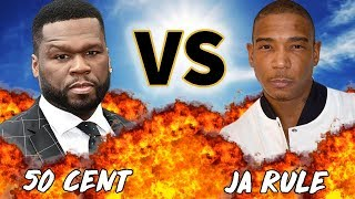 50 CENT VS JA RULE | VERSUS | History of Beef Explained