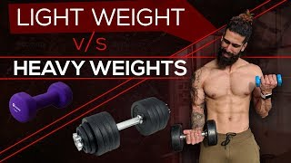 HEAVY WEIGHTS OR LIGHT WEIGHTS (Most Scientific Way)