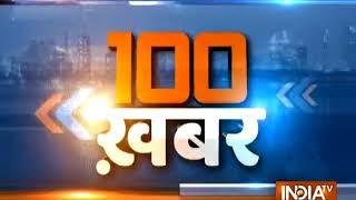News 100 | 7th January, 2018 | 08:00 PM