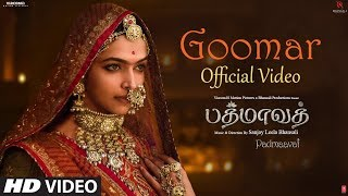 Goomar Song | Padmaavat Tamil Songs | Deepika Padukone, Shahid Kapoor, Ranveer Singh