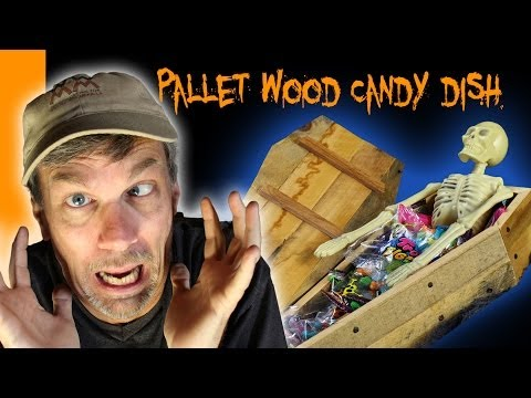 Make a coffin candy dish with pallet wood. With bonus scary story! Halloween fun!