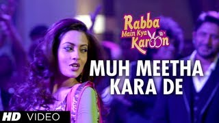 Rabba Main Kya Karoon - Muh Meetha Kara De Video Song | Rabba Main Kya Karoon | Arshad Warsi, Akash Chopra