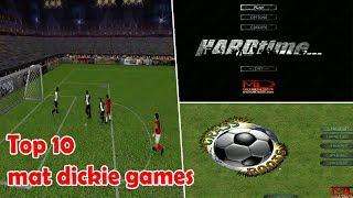 top 5 mat dickie games pc