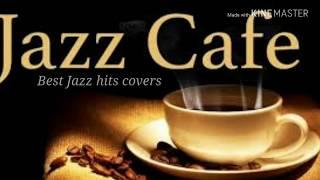 Jazz Cafe - Jazz covers of populer song || Lagu cinta
