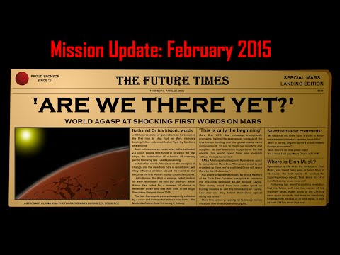 Mars One Mission Update: February 2015