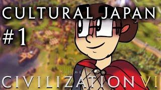 Let's Play: Civilization 6 - Pacifist Cultural Japan - Part 1