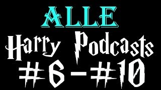 ALLE HARRY PODCASTS 6-8 | COLDMIRROR