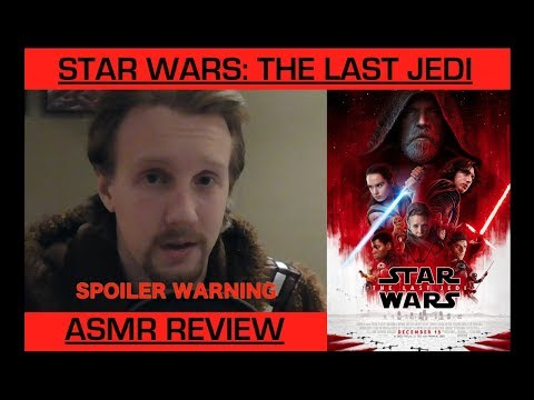Star Wars: The Last Jedi (ASMR Review)