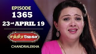 CHANDRALEKHA Serial | Episode 1365 | 23rd April 2019 | Shwetha | Dhanush | Nagasri |Saregama TVShows