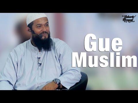Kajian Islam: Gue Muslim - Ustadz Subhan Bawazier
