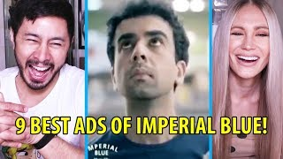 9 BEST ADS OF IMPERIAL BLUE | Reaction by Jaby Koay & Haley J!
