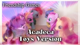 [PMV] Acadeca - Friendship Games (Toys Version)