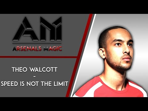 Theo Walcott - (Speed is not the limit)