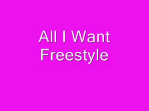 Freestyle - All I Want