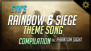 Rainbow 6 Siege All Seasonal Theme Songs Compilation (Up Till Operation Phantom Sight)