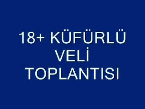 VELİ TOPLANTISI  +18 KÜFÜRLÜ