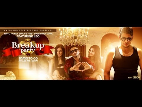 Breakup Party- Teaser Leo Feat Yo Yo Honey Singh Brand New Songs 2012 Hd video