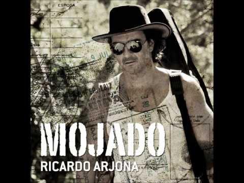 Mojado - Ricardo Arjona