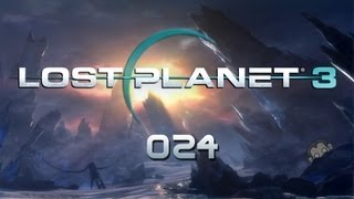 LP Lost Planet 3 #024 - Akriden-Amok [deutsch] [Full HD]