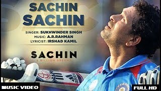 Sachin Sachin Full Music Video | Sachin A Billion Dreams | AR Rahman