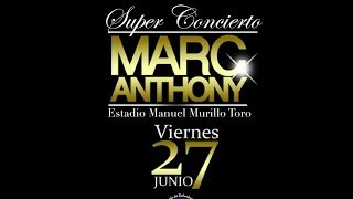 Marc Anthony - Ibague Colombia - Viernes 27 De Junio (Voz Y Produccion - @JVargasDj)