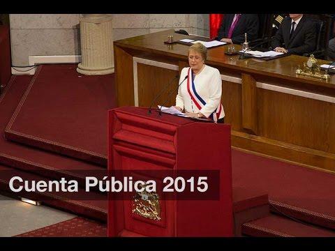 Cuenta Pública 2015 - Presidenta de la República, Michelle Bachelet Jeria