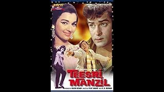Teesari Manzil FULL UNCUT movie with Premnath entry scene