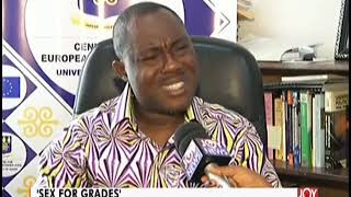 SexForGrades: Professor Ransford Gyampo Speaks - Joy News Today (7-10-19)