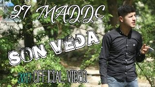 27 Madde ( Son Veda ) #Official Video# 2017