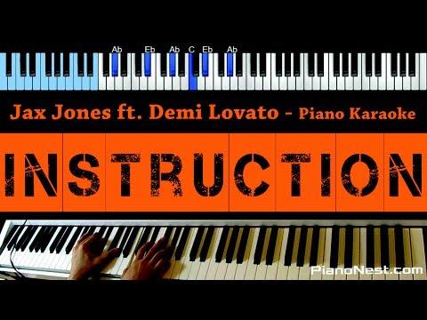 Cover Lagu Jax Jones - Instruction ft. Demi Lovato and Stefflon Don - LOWER Key (Piano Karaoke / Sing Along)