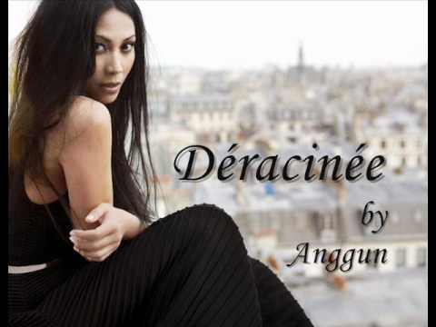 Anggun - Déracinée