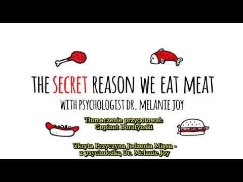 UKRYTA PRZYCZYNA Jedzenia Mięsa - Film Z Dr Melanie Joy - Daje Do Myslenia!   #78