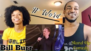 Download Lagu Bill Burr How You Know the N Word Is Coming! (Th&Ce Reaction ) Gratis STAFABAND