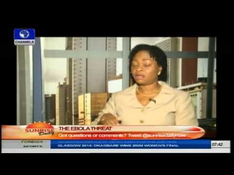 Ebola: Health Specialist Says Nigeria Is Not Yet Safe. PT1