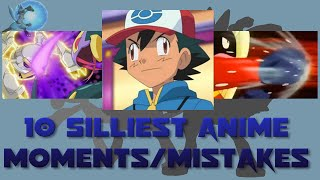 10 Silliest Pokémon Anime Moments/Mistakes