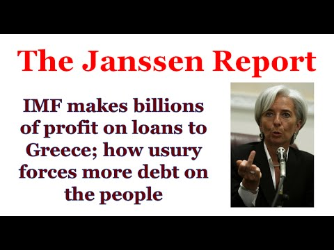 IMF makes billions in profits on Greece loans; how usury forces more debt on the people