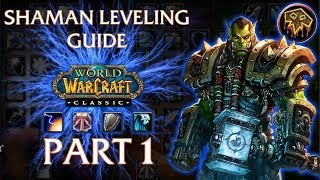 Classic/Vanilla WoW Shaman Leveling Guide - Part 1