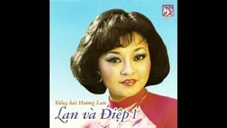 """Nghệ sĩ Hương Lan - Tân cổ """"Lan và Điệp 1,2,3"""" với Chí Tâm"""