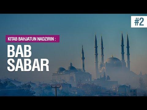 Bab Sabar Hadist Nomor 31 - Ustadz MukhlisBiridha