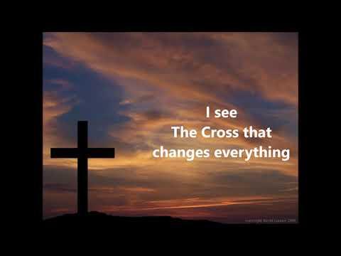 Matt Redman Your Cross Changes Everything With Lyrics