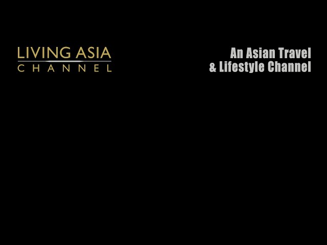 LIVING ASIA CHANNEL 10th year Anniversary