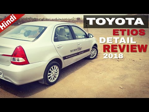 Toyota etios review in hindi - need a update | 2018 toyota etios review