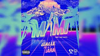 3- AY MAMI - Galle feat iara  (CHILL RECORDs)