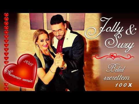 Jolly & Suzy - Beléd Szerettem Százszor ( Summer Remix 2018)
